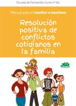 2 Manuales de FF de Resolucion de conflictos cotidianos en la familia